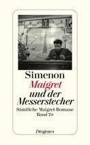 Maigret und der Messerstecher Georges Simenon