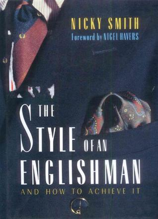 The Style Of An Englishman Nicky Smith