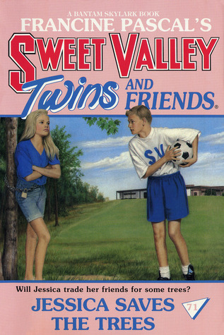 Jessica Saves the Trees (Sweet Valley Twins, #71) Francine Pascal