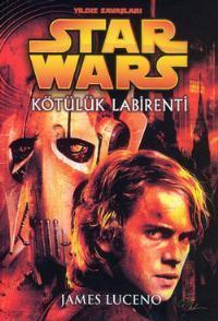 Kötülük Labirenti (Star Wars: The Dark Lord Trilogy, #1)  by  James Luceno