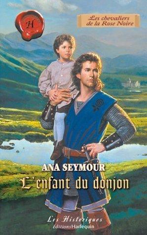 Lenfant du donjon  by  Ana Seymour