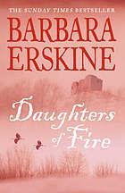 Daughters Of Fire Barbara Erskine