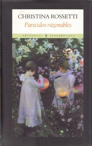 Parecidos razonables Christina Rossetti