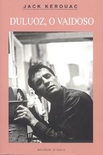 Duluoz, o Vaidoso  by  Jack Kerouac