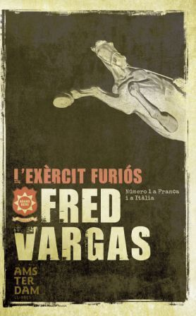 Lexèrcit furiós (Commissaire Adamsberg, #9) Fred Vargas