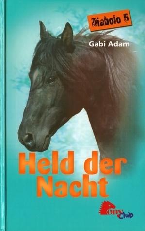 Held der Nacht (Diabolo, #5) Gabi Adam