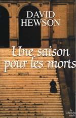Une Saison Pour Les Morts (Nic Costa, #1) David Hewson