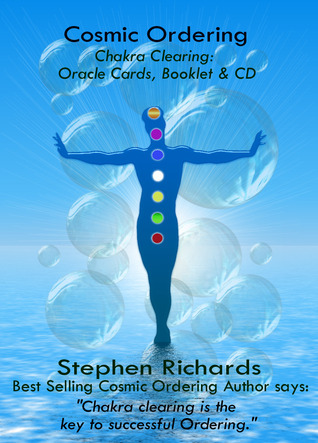 Cosmic Ordering: Chakra Clearing  by  Stephen Richards