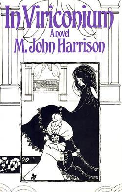 In Viriconium M. John Harrison
