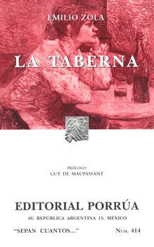 La Taberna (Sepan Cuantos, #414) Émile Zola
