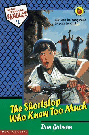 The Shortstop Who Knew Too Much (Tales from the Sandlot #1) Dan Gutman