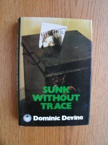 Sunk Without Trace Dominic Devine