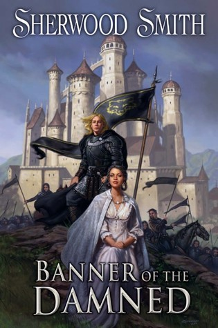 Banner of the Damned  by  Sherwood Smith
