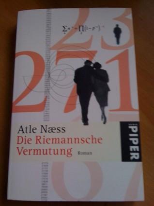 Die Riemannsche Vermutung  by  Atle Naess, Günther Frauenlob