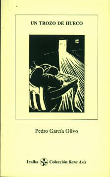 Un trozo de hueco Pedro García Olivo