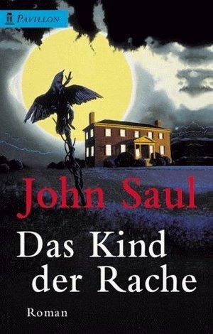 Das Kind der Rache  by  John Saul