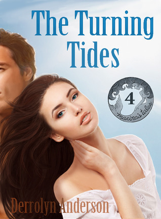 The Turning Tides (Marinas Tales, #4) Derrolyn Anderson