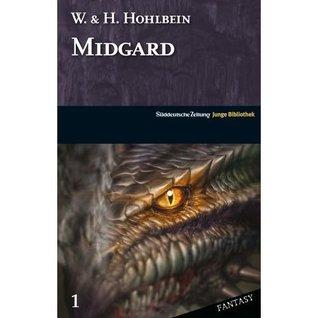 Midgard (SZ Junge Bibliothek Fantasy, #1) Wolfgang Hohlbein