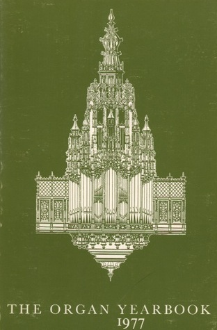 The Organ Yearbook 1977  by  Peter Williams