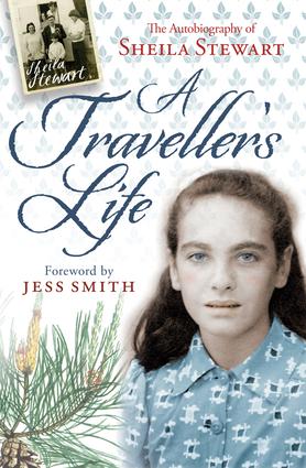 Travellers Life Sheila   Stewart