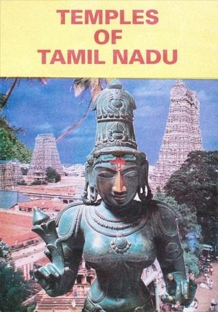 Temples of Tamil Nadu: Stones of Eloquence  by  Venkataraman Narayanaswami