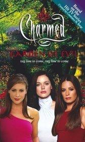 Garden of Evil (Charmed, #13)  by  Emma Harrison