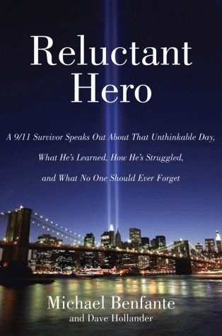 Reluctant Hero  by  Michael Benfante