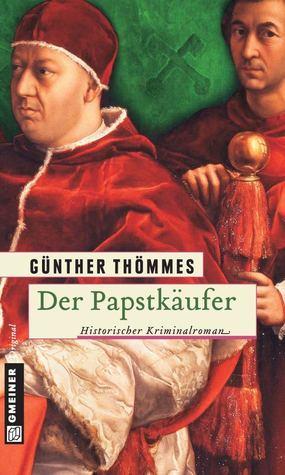 Der Papstkäufer  by  Günther Thömmes