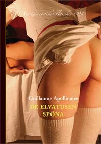 De elvatusen spöna: eller en hospodars älskog  by  Guillaume Apollinaire