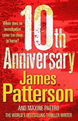 10th Anniversary (Womens Murder Club, #10) James Patterson