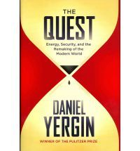 The Quest: Energy, Security and the Remaking of the Modern World  by  Daniel Yergin