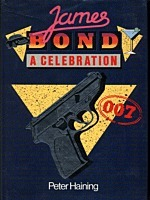 James Bond: A Celebration Peter Haining