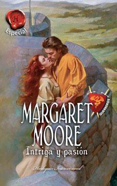 Intriga y pasión  by  Margaret Moore