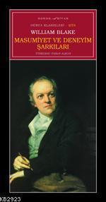 Masumiyet Ve Deneyim Şarkıları  by  William Blake
