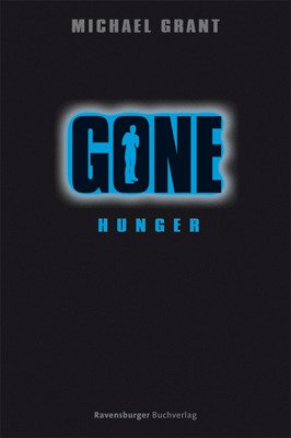 Gone 2: Hunger  by  Michael  Grant