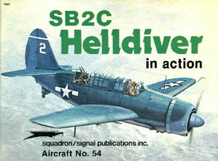 SB2C Helldiver in action - Aircraft No. 54 Robert C. Stern