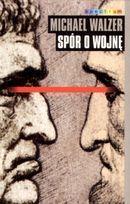 Spór o wojnę  by  Michael Walzer