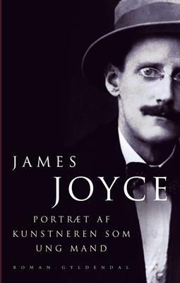 Portræt af kunstneren som ung mand  by  James Joyce
