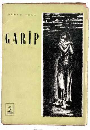 Garip  by  Orhan Veli Kanık