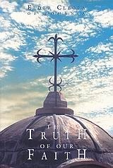 Discourses from Holy Scripture on the Tenets of Christian Orthodoxy (The Truth of Our Faith, #1) Cleopa Ilie