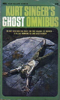 Kurt Singers Ghost Omnibus  by  Kurt Singer