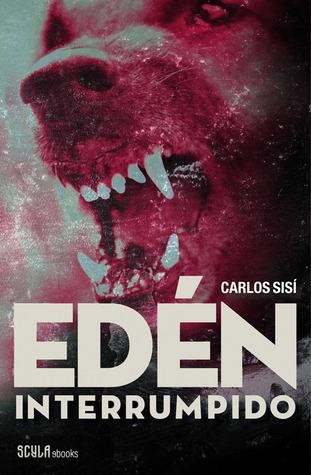 Edén interrumpido  by  Carlos Sisí