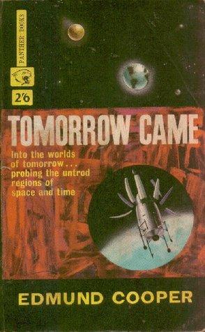 Tomorrow Came Edmund Cooper