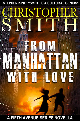 From Manhattan with Love (Fifth Avenue #3) Christopher  Smith