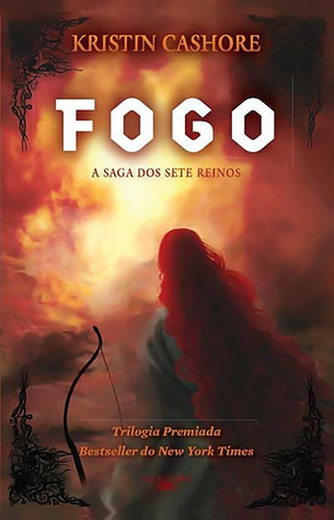 Fogo (A Saga dos Sete Reinos, #2)  by  Kristin Cashore