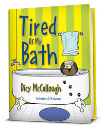Tired of My Bath Dicy McCullough