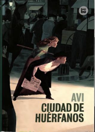 Ciudad de huérfanos  by  Avi
