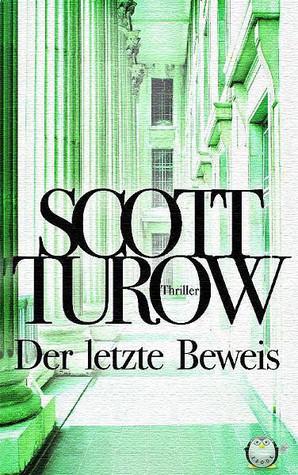 Der Letzte Beweis  by  Scott Turow