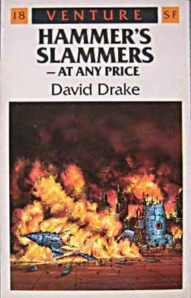 Hammers Slammers - At Any Price (Venture Science Fiction, #18)  by  David Drake