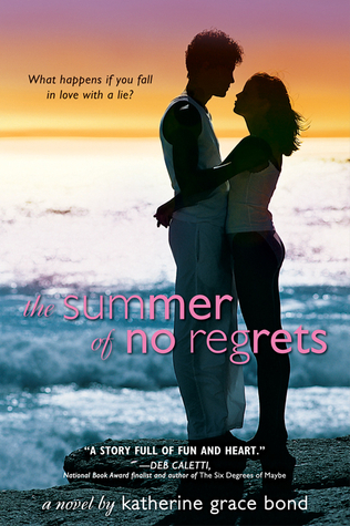 The Summer of No Regrets Katherine Grace Bond
